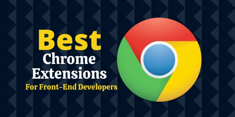 Chrome Extensions For Front-End Developers