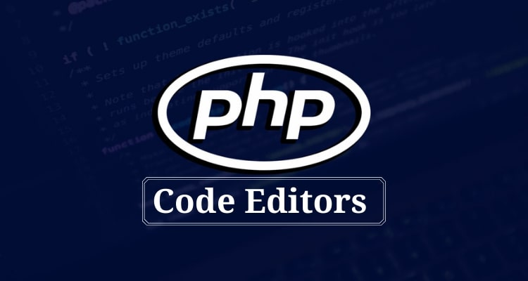 Best PHP Code Editors