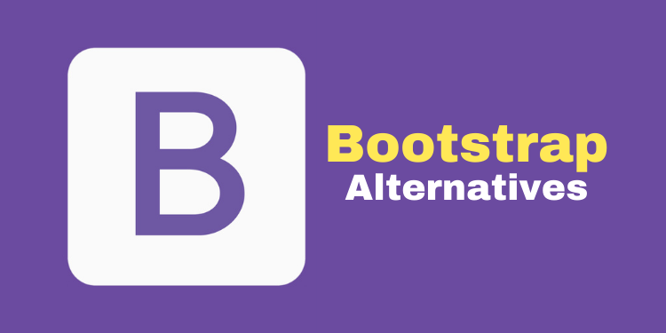 Bootstrap Alternative Frameworks